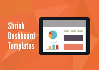 Shrink Dashboard Templates